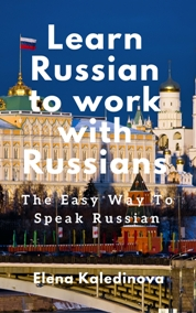 "Paperbook ""Learn Russian to work with Russians"""