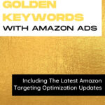 How to Use Golden Keywords with Amazon ads, Books go social